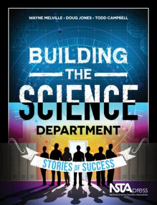 Cover of Todd Campbell's Book, Building a Science Department