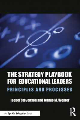 The Strategy Playbook for Educational Leaders, co-written by Neag School Associate Professor Jennie Weiner, Book Cover.