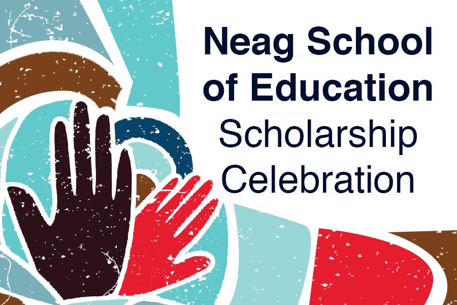 Neag School Scholarship Celebration graphic